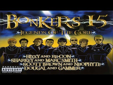 Bonkers 15 Legends Of The Core CD 1 Hixxy & Re con