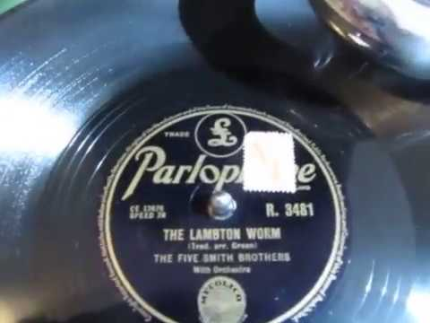 The Lambton Worm - The Five Smith Brothers - 78 rpm  - English Folk Song