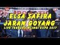 ELSA SAFIRA JARAN GOYANG LIVE TERBARU WLINGI EXPO 2017