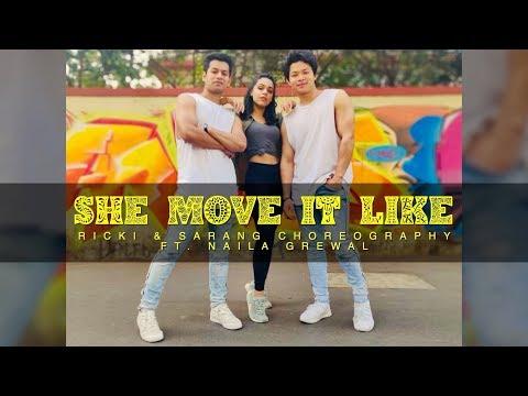 She Move It Like | Badshah | Ricki & Sarang Choreography | ft. Naila Grewal