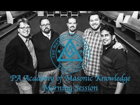 Pennsylvania Academy of Masonic Knowledge Morning Session
