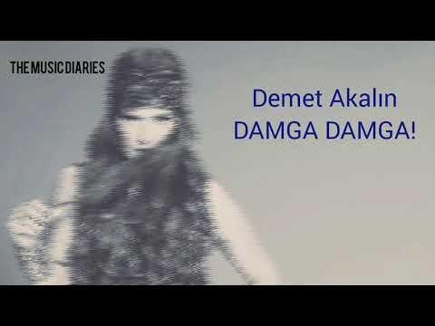 Demet Akalın - Damga Damga (Şarkı Sözleri)