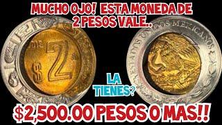 OJO💸$2,500.00 PESOS!!👉MONEDA DE 2 PESOS DEL 2019💸LA TIENES?💸