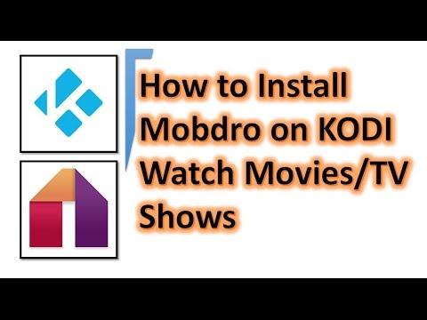 Mobdro for KODI - How Install Mobdro app On Kodi Software