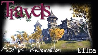 ASMR - ESO : Travels - From Wayrest to Evermore (Relaxation, Softly Spoken)