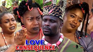 """New Hit Movie """"LOVE CONSEQUENCE"""" Season 3&4 - (Zubby Michael) 2019 Latest Nollywood Epic Movie"""
