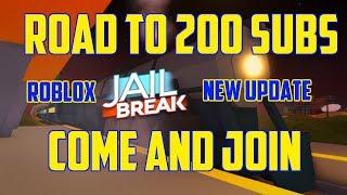 Roblox Jailbreak: Road to 200 Subs (New Update)