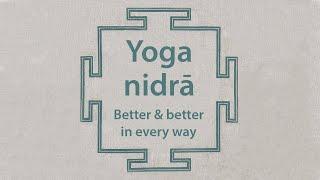 Yoga nidra | every day I am better and better in every way | guided shavasana | meditation śavāsana