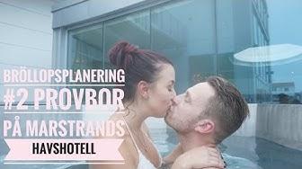 Bröllopsplanering #2 - provbor på marstrands havshotell