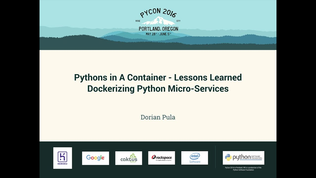 Image from Pythons in A Container - Lessons Learned Dockerizing Python Micro-Services