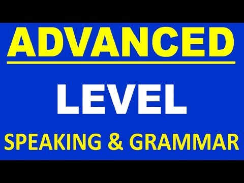 ADVANCED SPEAKING AND ENGLISH GRAMMAR LESSONS - FULL. LEARN ENGLISH SPEAKING COURSE FULL VIDEO