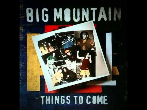 The Only One - Big Mountain