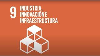 9  Industria, innovación e  Infraestructuras -Agenda 2030-
