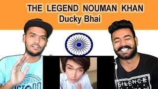 Indian reaction on THE LEGEND NOUMAN KHAN | Ducky bhai | Swaggy d