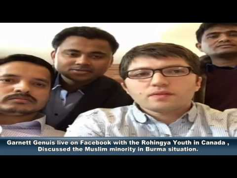 Garnett Genuis live on Fb with the Rohingya Youth in Canada , Discussed Muslim  in Burma situation.