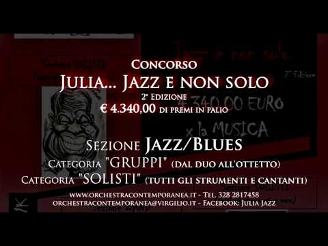Concorso Julia...Jazz e non solo