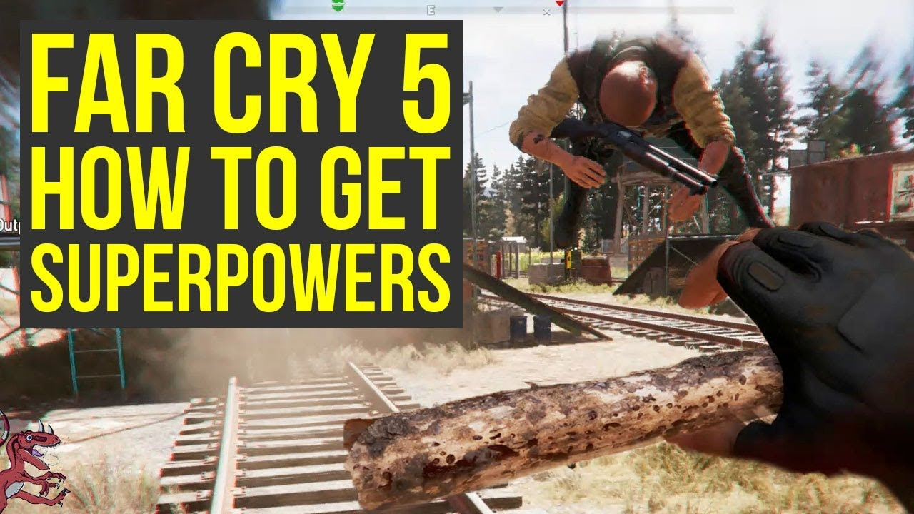 Far Cry 5 Tips And Tricks How To Get Superpowers Far Cry 5 Tips