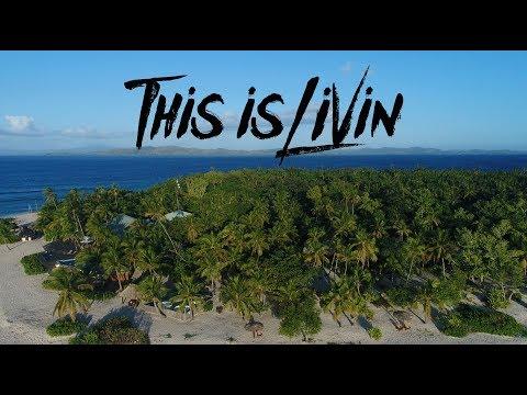 "This is Livin' Episode 4 ""Fiji pt.1"""