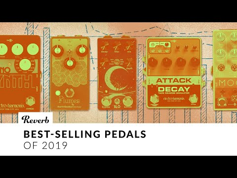 5 Best Selling Effects Pedals of 2019 Revealed | Reverb Tone Report