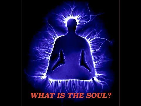 What is the Soul & Do You Have One?
