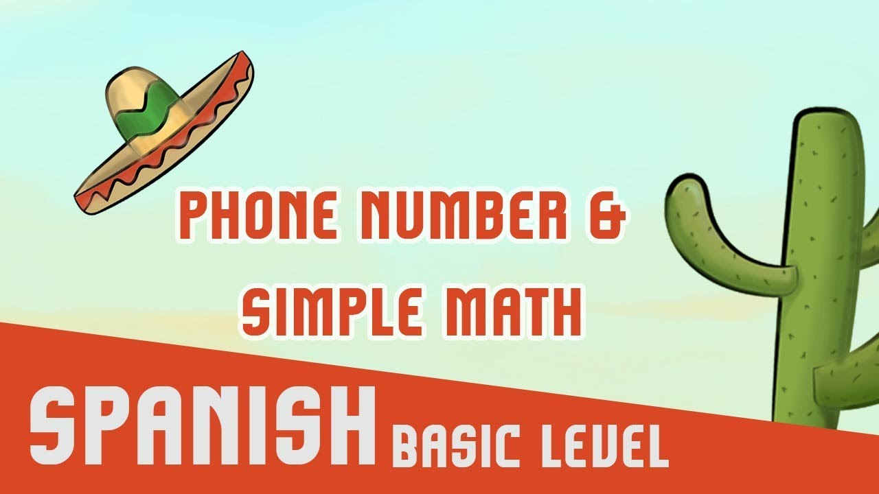 Spanish: Phone number & Simple math - YouTube