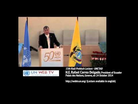 President Correa: The Empire of Capital vs Human Labour