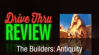 The Builders: Antiquity Review