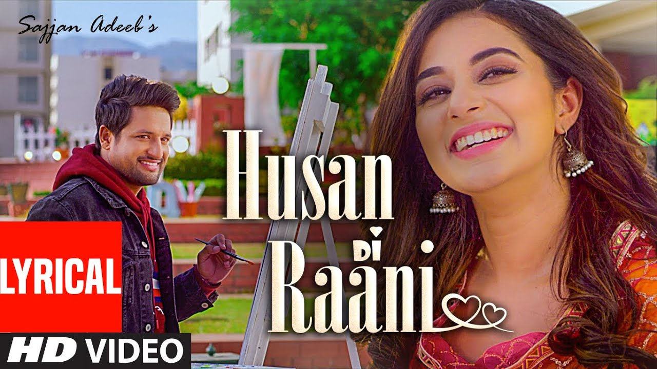 Sajjan Adeeb: Husan Di Raani (Full Lyrical Song) G Guri | Raj Kakra | Latest Punjabi Songs