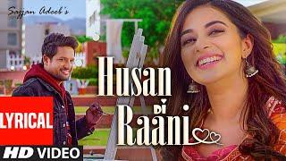 Sajjan Adeeb: Husan Di Raani (Full Lyrical Song) G Guri | Raj Kakra | Latest Punjabi Songs
