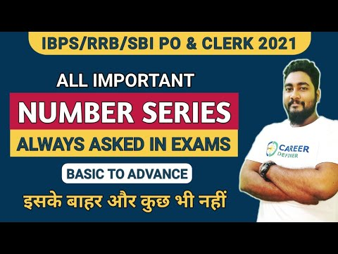 Number Series All Important Patterns & Approach | SBI Clerk 2021 | Career Definer | Kaushik Mohanty