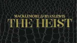 Ten Thousand Hours - Macklemore & Ryan Lewis