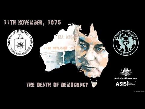 CIA MI6 ASIO - The Death of Democracy in Australia
