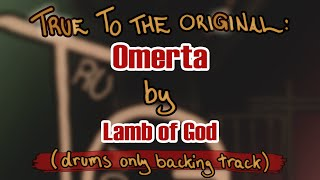 Omerta by Lamb of God (drums only backing track)