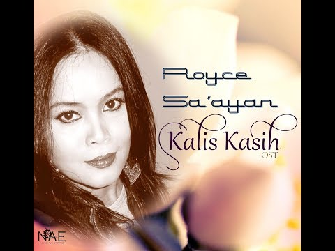 KALIS KASIH - ROYCE SA'AYAN (HQ) LIRIK
