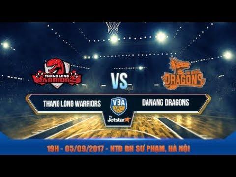 #Livestream || Trực Tiếp Game 1: Thang Long Warriors - Danang Dragons  05/09