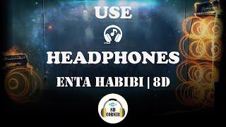 Rahim Pardesi Ft. Natalia Itani - Enta Habibi | 8D Audio