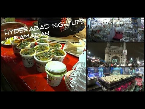 Ramadan Nightlife In Hyderabad's Oldcity