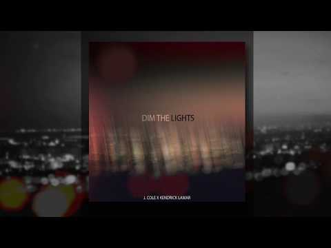 J. Cole - Dim the Lights (feat. Kendrick Lamar)