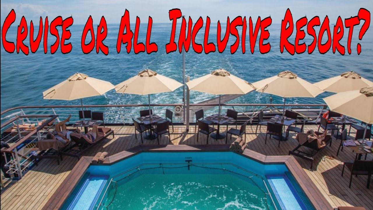All Inclusive Cruises >> Cruise Ship Vacation Or All Inclusive Resort Best Deal Best Food Best Entertainment Best Vacation