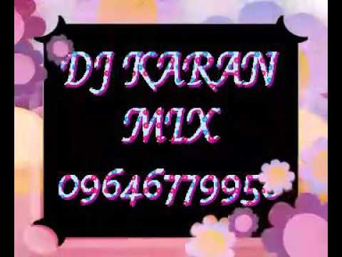 DJ KARAN 09646779958