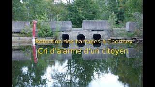 Cri d'alarme : les barrages à Chertsey