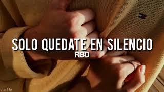 Gambar cover Solo Quédate En Silencio - RBD [Letra]