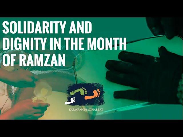 #EmpoweringWomen - Solidarity And Dignity In Ramzan | #HumLog | Karwan e Mohabbat