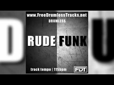 Rude Funk - Drumless (www.FreeDrumlessTracks.net)