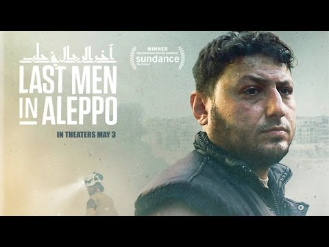 Last men in aleppo | Official Trailer English [HD]