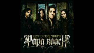 Papa Roach - Kick In The Teeth (Lyrics)