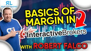 Basics of Margin in Interactive Brokers