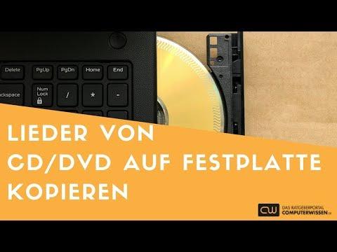 Lieder von CD oder DVD auf Festplatte kopieren - TUTORIAL