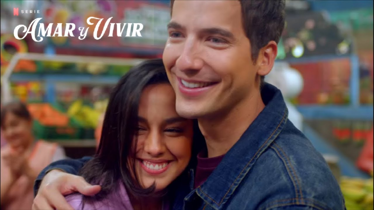 Amar Y Vivir Temporada 1 Trailer L Netflix Youtube
