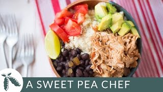 Slow Cooker Chicken Burrito Bowls (with Cauliflower Rice!) | A Sweet Pea Chef